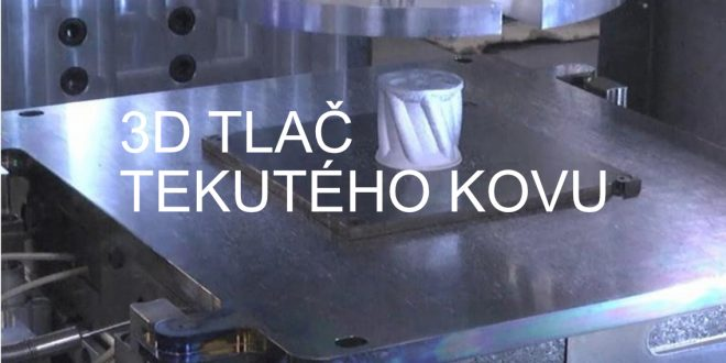 3D Tlač tekutého kovu | Xerox